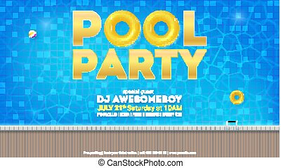 Summer party in pool. Invitation for event with design of text. Top view on swimming pool with floating inflatable ball and swimming rings. Vector template for leaflets, banners, magazines.