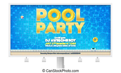 Summer party in swimming pool. Billboard with invitation and design of text. Top view on pool with blue water, inflatable ball and circles. Vector template for leaflets, banner, magazine.