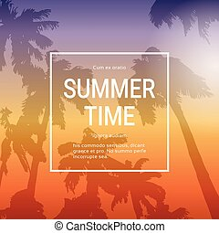 Summer Time Template Poster Background With Palm Trees Over Sunset Landscape Summertime Vacation Banner