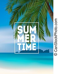 Summer tropical background with palms, sea and beach. Summer placard poster flyer invitation card. Summertime.