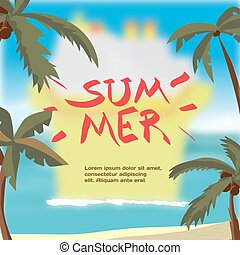 Summer vacation concept background with space for text. Sea landscape summer beach, palms and cruise ship in the distance blurred. Vector cartoon flat illustration.