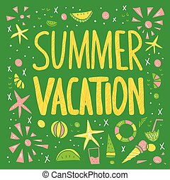 Summer vacation quote. Vector color illustration.