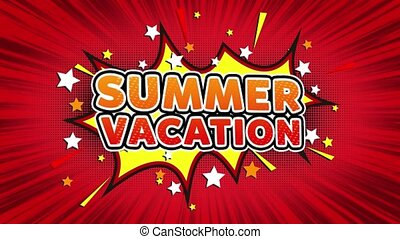 Summer Vacation Text Pop Art Style Comic Expression. -...