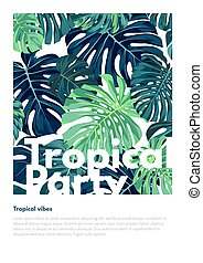 Summer vector tropical party flyer design with green monstera palm leaves. Space for text.
