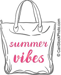 Summer vibes lettering.