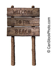 Summer Wooden Board Sign with Text, Welcome To The Beach Isolated On White Background