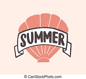 Summer word written with modern funky font on ribbon and decorated by seashell. Creative composition with lettering and sea shell. Seasonal flat vector illustration for t-shirt, apparel print.