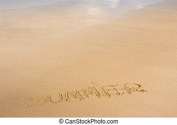 """""""Summer"""" ; written in the sand on the beach with blue waves in the background."""