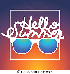 Summertime sunrise background with sunglasses and text Hello Summer, vector illustration.