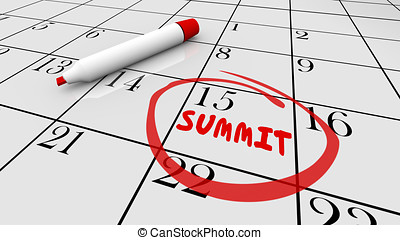 Summit Meeting Day Date Circled Calendar 3d Illustration