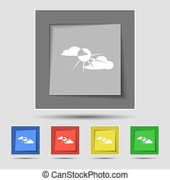 sun behind cloud icon sign on original five colored buttons. Vector