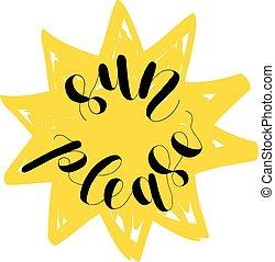 Sun please. Lettering illustration. - Sun please. Lettering...