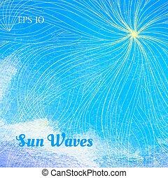 Sun waves