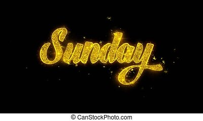 Sunday Typography Written with Golden Particles Sparks...