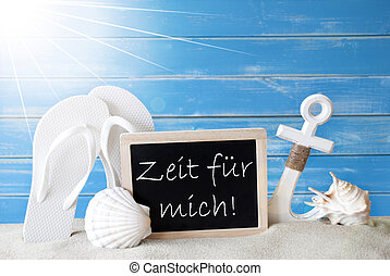 Sunny Card With Zeit Fuer Mich Means Time For Me -...