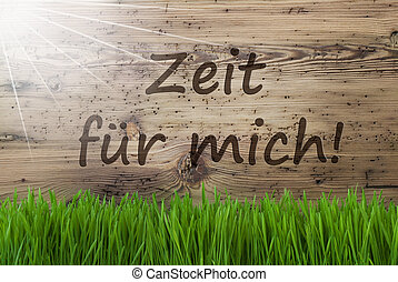 Sunny Gras, Zeit Fuer Mich Means Time For Me - German Text...