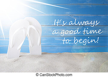 Sunny Summer Background, Quote Always Good Time To Begin -...