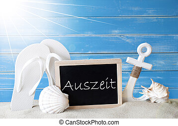 Sunny Summer Card With Auszeit Means Downtime