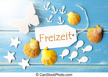 Sunny Summer Greeting Card With Freizeit Means Leisure Time...