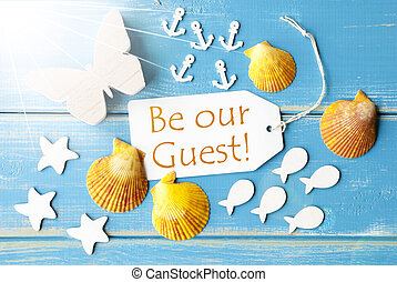 Sunny Summer Greeting Card With Text Be Our Guest