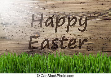 Sunny Wooden Background, Gras, Text Happy Easter