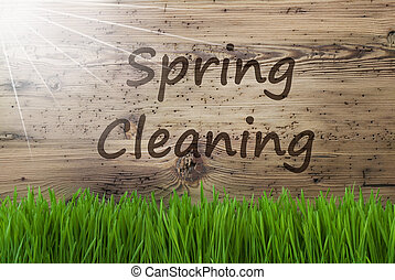 Sunny Wooden Background, Gras, Text Spring Cleaning