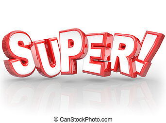 Super 3D Word Best Choice Powerful Great Compliment