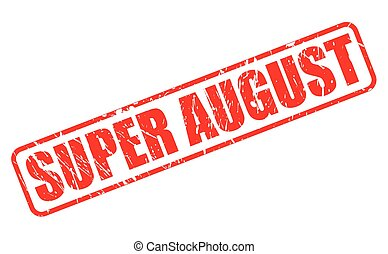 SUPER AUGUST red stamp text