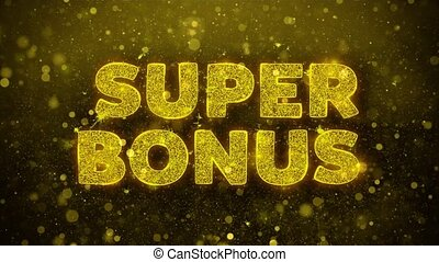 Super Bonus Text Golden Glitter Glowing Lights Shine Particles. Sale, Discount Price, Off Deals, Offer promotion offer percent discount ads 4K Loop Animation.