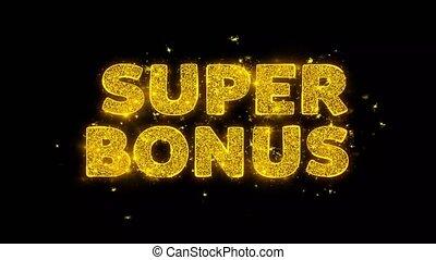 Super Bonus Text Sparks Glitter Particles on Black Background. Sale, Discount Price, Off Deals, Offer promotion offer percent discount ads 4K Loop Animation.