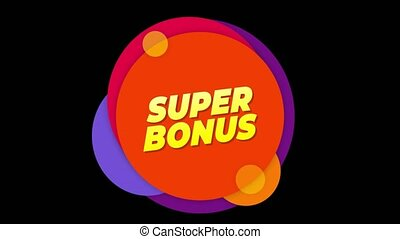 Super Bonus Flat Style Banner Sticker Colorful Label Popup Promotional Animation. Sale, Discounts, Deals, Special Offers. Green Screen and Alpha Matte