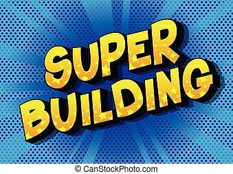 Super Building