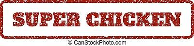 Super Chicken Rubber Stamp