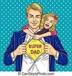 Super dad and his beloved daughter