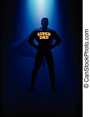 Super Dad Silhouette - Silhouette of a superhero with the...