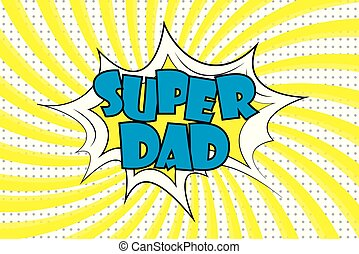 Super Dad - text in retro comic style