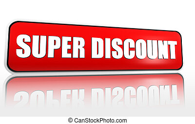 super discount in red banner