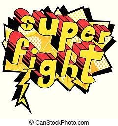 Super Fight - Comic book word