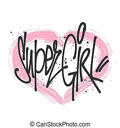Super girl typography for print t shirt.