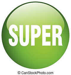 super green round gel isolated push button
