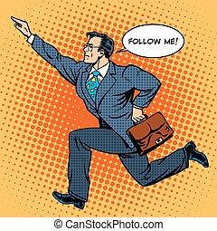 Super hero businessman runs forward screaming follow me. Pop...