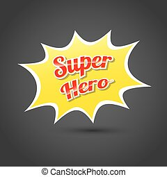 super hero label or sign.