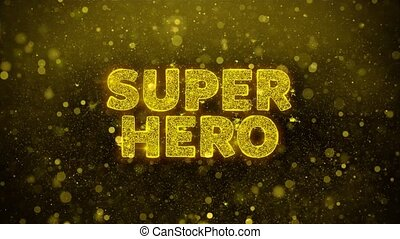 Super Hero Text Golden Glitter Glowing Lights Shine Particles. Sale, Discount Price, Off Deals, Offer promotion offer percent discount ads 4K Loop Animation.