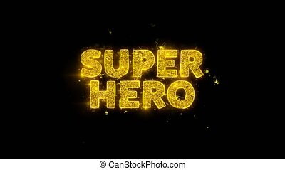 Super Hero Text Sparks Glitter Particles on Black Background. Sale, Discount Price, Off Deals, Offer promotion offer percent discount ads 4K Loop Animation.