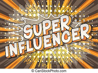 super, influencer