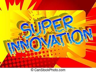 Super Innovation Comic book style cartoon words