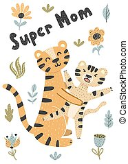 Super Mom print with cute tigers - mother and her baby....