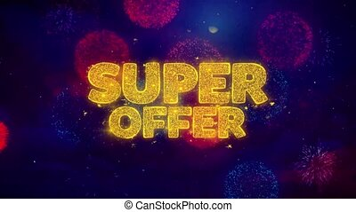 Super Offer Greeting Text Sparkle Particles on Colored Fireworks