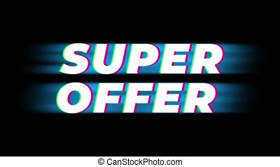 Super Offer Text Glitch Effect Promotion Advertisement Loop Background. Price Tag, Sale, Discounts, Deals, Special Offers, Green Screen and Alpha Matte