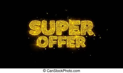 Super Offer Typography Written with Golden Particles Sparks Fireworks
